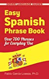 Easy Spanish Phrase Book NEW EDITION (Dover Large Print Classics)