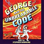 George and the Unbreakable Code | Stephen Hawking,Lucy Hawking