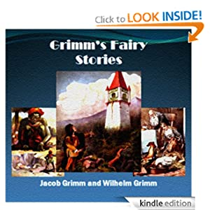Grimms' Fairy Stories (Illustrated with Free audiobook link) Jacob Grimm, Wilhelm Grimm, ICU Publishing and John Gruelle