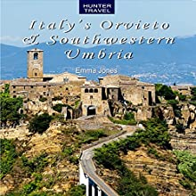 Italy's Orvieto & Southwestern Umbria Audiobook by Emma Jones Narrated by Bruno Belmar
