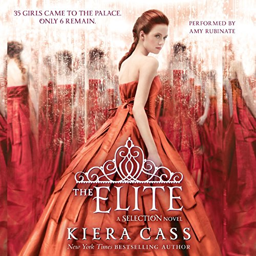 The Elite  (Selection series, Book 2) (The Selection) by HarperCollins Audio and Blackstone Audio