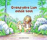 """Afficher """"Grand-père lion oublie tout"""""""