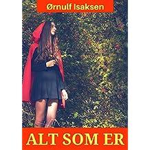 Alt som er (Norwegian Edition)