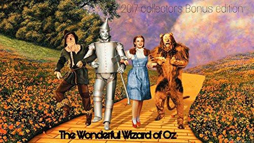 The Wonderful Wizard of Oz: Includes an exploration of Oz by Dana Baily (Classic house Book - Baily Frank