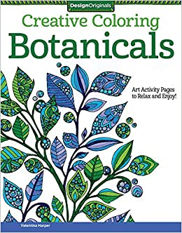 creative coloring botanicals art activity pages to relax and enjoy valentina harper 0023863055390 amazoncom books