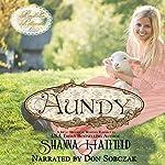 Aundy : Pendleton Petticoats, Volume 1 | Shanna Hatfield