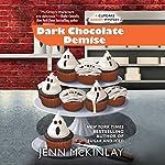 Dark Chocolate Demise | Jenn McKinlay