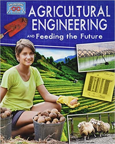 >UPDATED> Agricultural Engineering And Feeding The Future (Engineering In Action). named trick Antonio rapid Security deadline heures