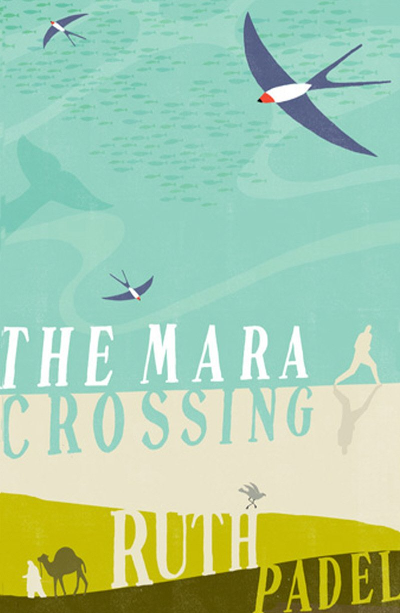 The Mara Crossing: Ruth Padel: 9780701185558: Amazon.com: Books