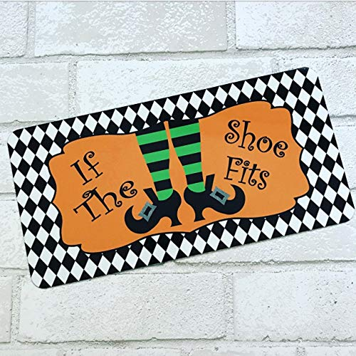 Jeartyca If The Shoe Fits Sign Halloween Sign Witch Sign Aluminum Sign Wreath Attachment -