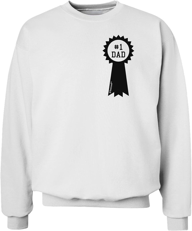 TooLoud Number One Dad Award Ribbon Sweatshirt