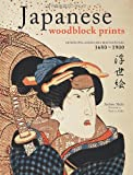 Japanese Woodblock Prints, Andreas Marks, 4805310553