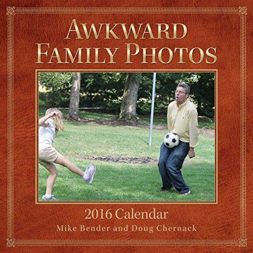 Awkward Family Photos 2016 Wall Calendar