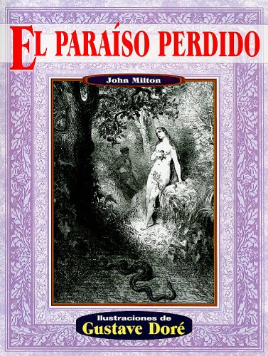 El paraiso perdido/ The Lost Paradise (Illustrated by Dore) (Spanish Edition)
