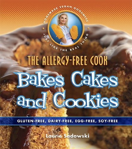 The Allergy-Free Cook Bakes Cakes & Cookies (English Edition)