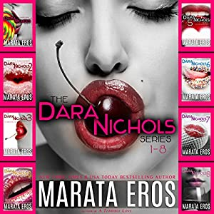 The Dara Nichols Series, Books 1-8 Audiobook