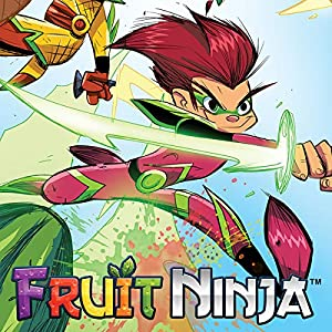 Fruit Ninja (3 book series) Kindle Edition
