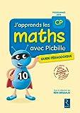 J'apprends les maths CP avec Picbille (nouvelle édition conforme aux programmes 2016) - Livre du maître