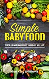 img - for Simple Baby Food: Quick and natural recipes your baby will love. book / textbook / text book