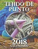 Tejido de Punto 2018 Calendario (Edicion Espana) (Spanish Edition)