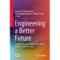 Engineering a Better Future: Interplay between Engineering, Social Sciences, and Innovation (English Edition)