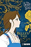 Disney Manga Beauty & Beast - Belle's Tale (Disney Beauty and the Beast)