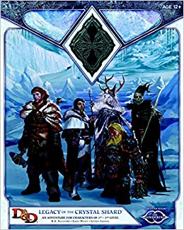 legacy of the crystal shard sundering adventure 2 dd adventure