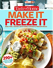 Taste of Home Make It Freeze It: 295 Make-Ahead Meals that Save Time & Money