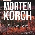 Porsernes strid | Morten Korch