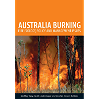 Australia Burning: Fire Ecology, Policy and Management Issues