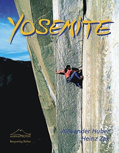 Yosemite: Mekka des Freikletterns (Bildband)