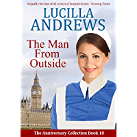 The Man From Outside: A heartwarming hospital romance (The Anniversary Collection Book 10)