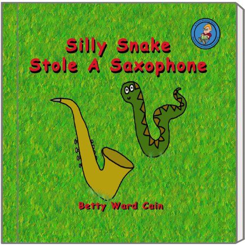 Silly Snake Stole A Saxophone (A First Phonics Book Book (Silly Snake)