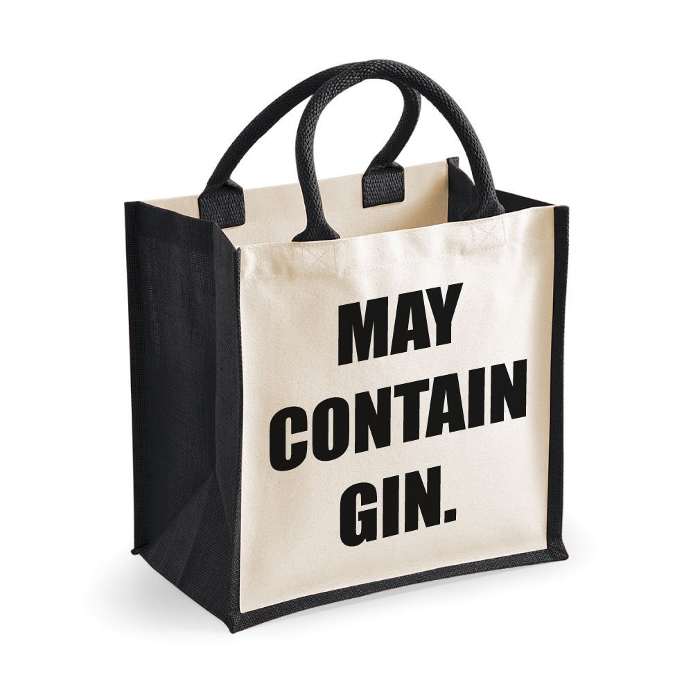 60 Second Makeover Limited Medium Jute Bag May Contain Gin Black Bag Mothers Day New Mum Birthday
