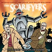 The Scarifyers: The Secret Weapon of Doom | Simon Barnard, Paul Morris