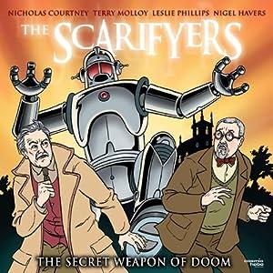 The Scarifyers: The Secret Weapon of Doom Radio/TV Program