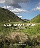 img - for Making for Home: A Tale of the Scottish Borders book / textbook / text book
