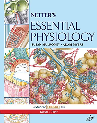 Download Netter's Essential Physiology: With STUDENT CONSULT Online Access (Netter Basic Science) Pdf