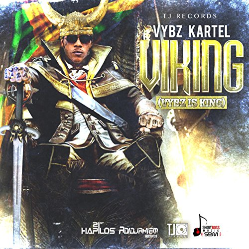 Viking Vybz Is King Explicit