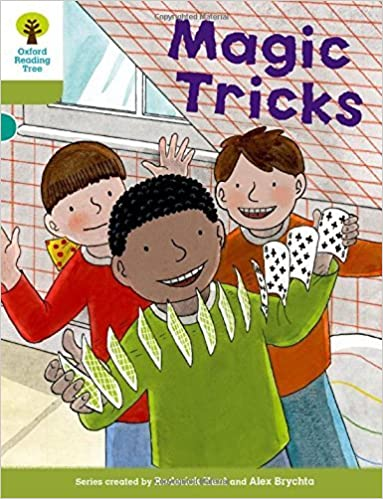 Oxford Reading Tree Biff, Chip and Kipper Stories Decode and Develop: Level 7: Magic Tricks by Roderick Hunt (2015-01-08)