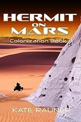 Hermit on Mars: Mars Colonization Book 3 Paperback