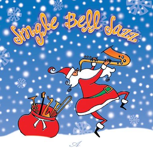 Jingle Bell Jazz - Jingle Bell Jazz