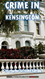 Crime in Kensington (Black Heath Classic Crime)