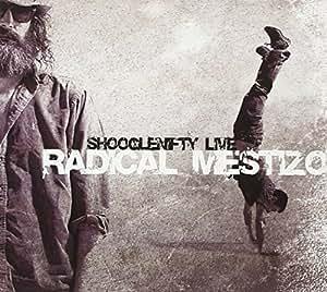 Live - Radical Mestizo