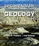 Sedimentary Geology, Prothero, Donald R. and Schwab, Fred, 1429231556