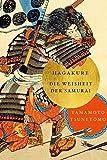 Hagakure: Die Weisheiten der Samurai