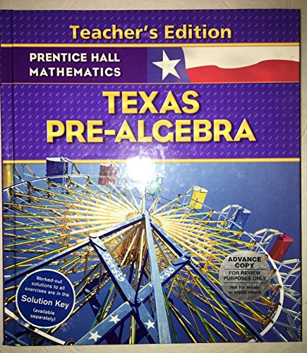 Prentiss Hall Mathematics - Texas Pre-Algebra - Teacher's Edition