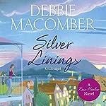 Silver Linings: Rose Harbor 4 | Debbie Macomber