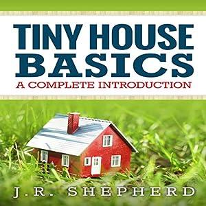 Tiny House Basics Audiobook