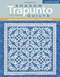 Shadow Trapunto Quilts: Simple